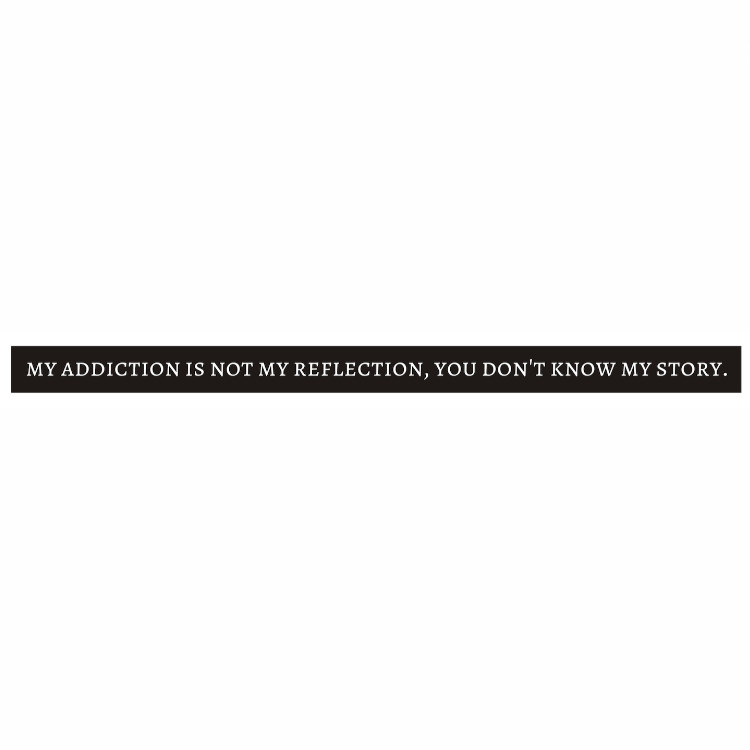 """MY ADDICTION IS NOT MY REFLECTION, YOU DON'T KNOW MY STORY."" Overcoming Your Addiction Bracelet ♥ - Underlying Beauty - 2"