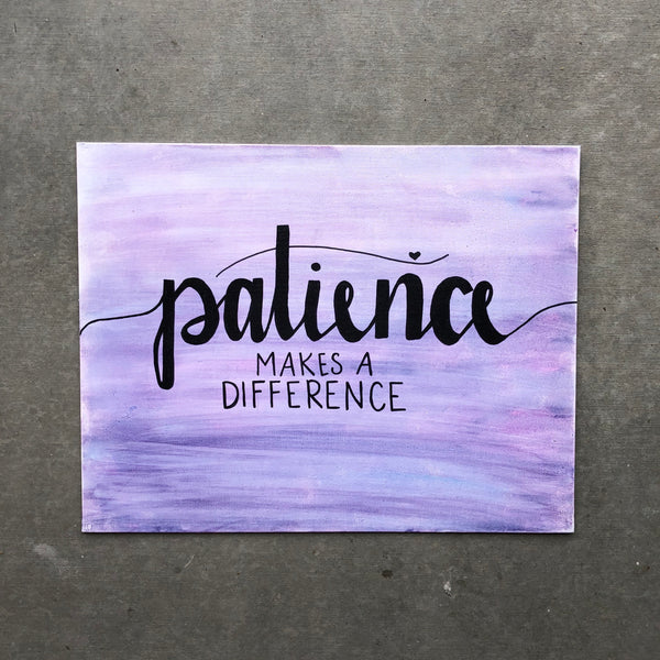 Patience Makes A Difference. Gift Idea.