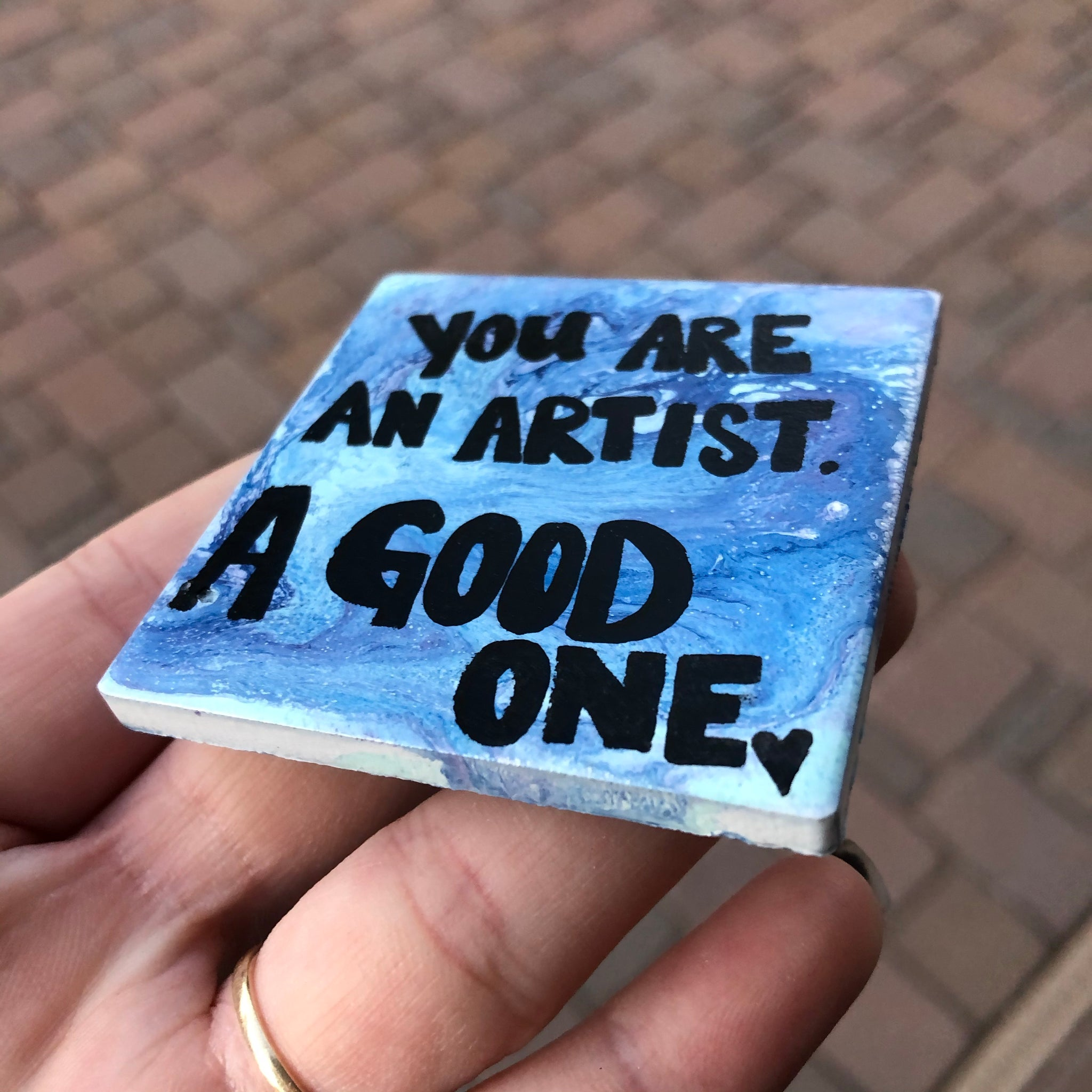 You are a good artist, quote magnet.