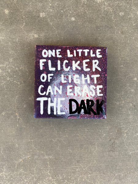 One Little Flicker Of Light Can Erase The Dark. Tile Magnet. Recovery Gifts. AA Gift. NA Gift. Unisex. Self Love. Encouragement Gift.