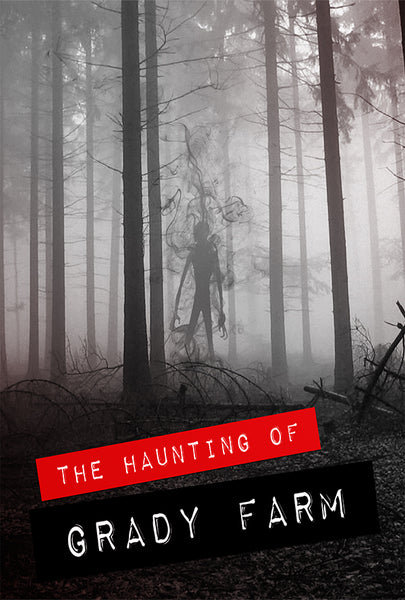 HAUNTING OF GRADY FARM, THE
