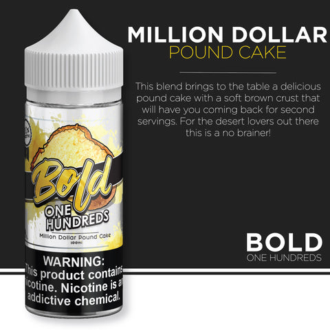 Bold One Hundreds - Million Dollar Pound Cake 100ml