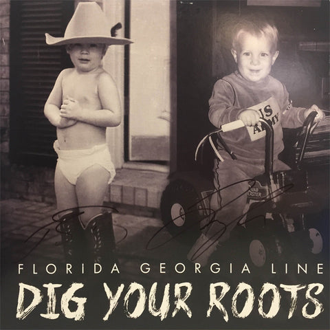 "AUTOGRAPHED ""Dig Your Roots"" Vinyl"