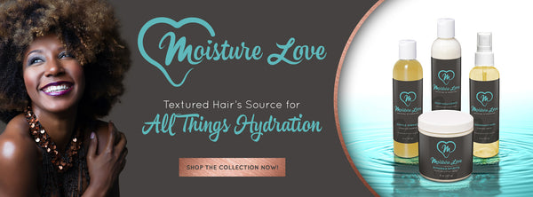 Moisture Love Products