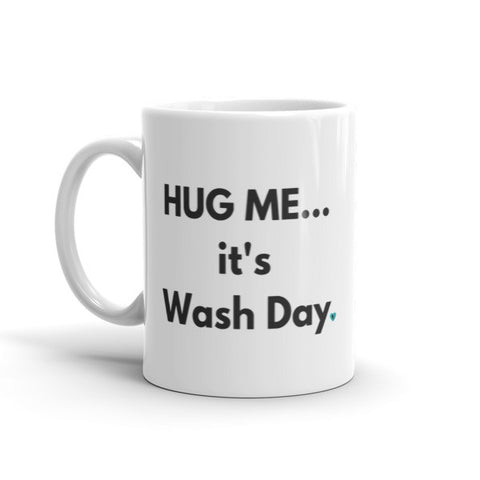 It's Wash Day Mug