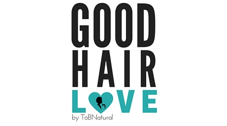 Good Hair Love by ToBNatural