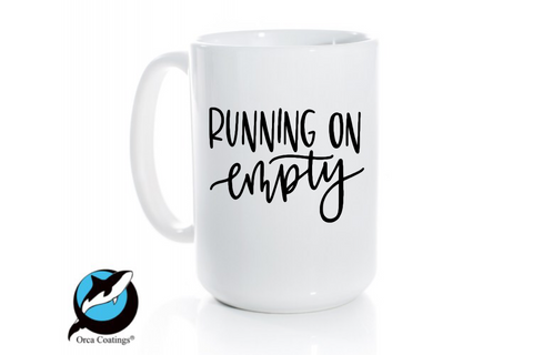 Running on Empty Mug
