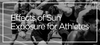 Effects of Sun Exposure for Athletes