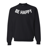 Be Happy Black Pullover Sweatshirt
