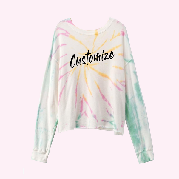 Custom Text Multicolor Tie Dye Sweatshirt