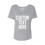 CUSTOM TEXT Any Color Flowy Comfortable V-Neck T-shirt