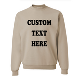 Custom Text Unisex Tan Sweatshirt