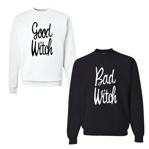 Good Witch Bad Witch Sweatshirt