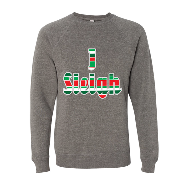 I Sleigh Slouchy Pullover Christmas Sweatshirt