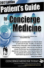 The Patient's Guide to Concierge Medicine