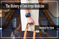 eBook | The History of Concierge Medicine in America (1996-Present Day)