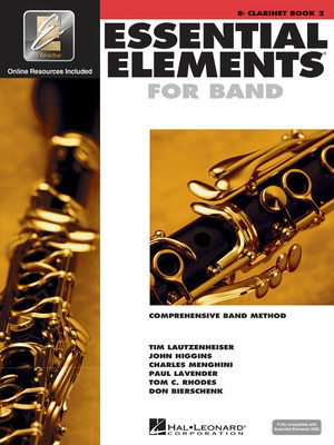 Essential Elements for Band - Book 2 with EEi - Bb Clarinet - Clarinet Charles Menghini|Donald Bierschenk|John Higgins|Paul Lavender|Tim Lautzenheiser|Tom C. Rhodes Hal Leonard /CD - Adlib Music