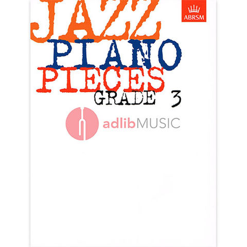 Jazz Piano Pieces, Grade 3 - Piano ABRSM Piano Solo