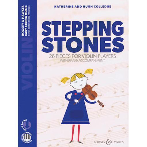 Stepping Stones - Violin/Audio Access Online/Piano Accompaniment by Colledge Boosey & Hawkes M060135507 New Edition