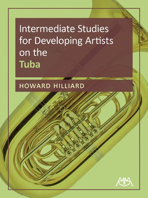 Intermediate Studies for Developing Artists on Tuba - Tuba Howard Hilliard Meredith Music Tuba Solo