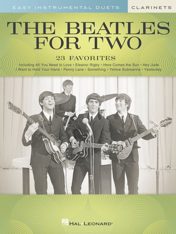The Beatles for Two Clarinets - 23 Favorites - Hal leonard