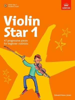 Violin Star 1, Student's book, with CD - Edward Huws Jones - Violin Christopher Norton ABRSM Violin Solo /CD
