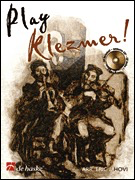Play Klezmer! - Clarinet - Clarinet Eric J. Hovi De Haske Publications /CD