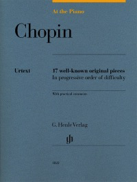 Chopin - At the Piano, 17 Well-Known Original Pieces - Piano Henle HN1822