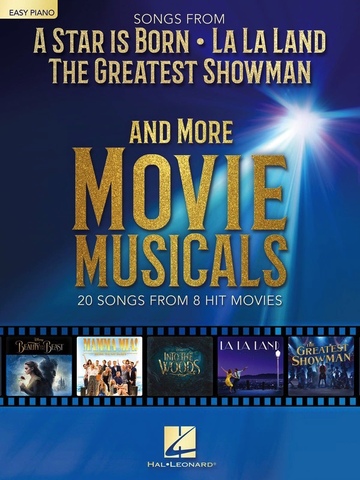 Songs From A Star Is Born, La La Land, The Greatest Showman & More Movie Musicals - Easy Piano - Hal Leonard