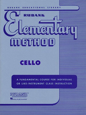 Rubank Elementary Method - Cello - Cello Rubank Publications Cello Solo