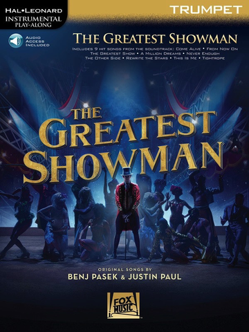 The Greatest Showman - Instrumental Play-Along - Audio Access Included - Trumpet - Hal Leonard