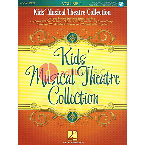 Kids' Musical Theatre Collection - Volume 1 - with online audio of piano accompaniments - Various - Vocal - Hal Leonard