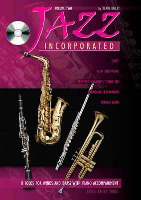 Jazz Incorporated Volume 2 - for French Horn, Book & CD - Kerin Bailey - French Horn Kerin Bailey Music /CD