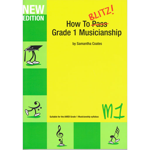 How to Blitz Musicianship Grade 1 - Student Book by Coates M1