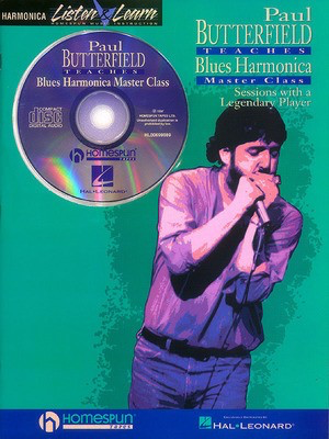 Paul Butterfield - Blues Harmonica Master Class - Book/CD Pack - Harmonica Paul Butterfield Homespun /CD