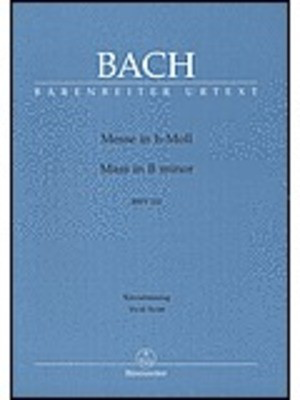 Mass in B minor BWV 232 - Vocal Score - Johann Sebastian Bach - Classical Vocal Barenreiter Vocal Score