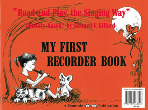 My First Recorder Book - Read and Play the Singing Way - Edward E. Gifford - Descant Recorder Dominie