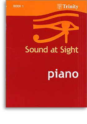 Sound at Sight - Piano Book 1: Initial-Grade 2 - Sight reading pieces for Piano - Piano Trinity College London