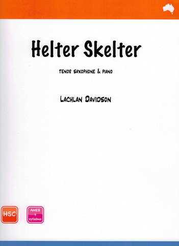 Helter Skelter - Davidson - Tenor Sax & Piano - Reed Music