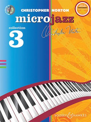 The Microjazz Collection 3 - Graded piano pieces and exercises in popular styles - Christopher Norton - Piano Boosey & Hawkes /CD - Adlib Music
