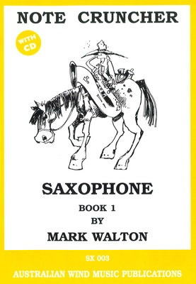 Note Cruncher for Saxophone Book 1 - Mark Walton - Saxophone Australian Wind Music Publications /CD - Adlib Music