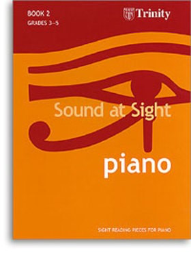 Sound at Sight - Piano Book 2: Grades 3-5 - Sight reading pieces for Piano - Piano Trinity College London