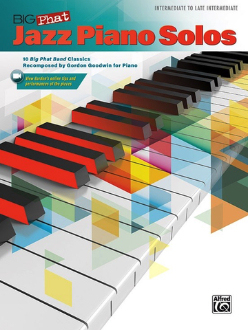 Big Phat Jazz Piano Solos - Gordon Goodwin - Piano - Alfred Publishing