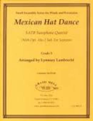 Mexican Hat Dance - for Saxophone Quartet (SATB or AATB) - Lynnsey Lambrecht - Saxophone Grand Mesa Music Saxophone Quartet Score/Parts