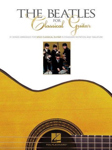 The Beatles for Classical Guitar - Joe Washington - Hal Leonard - Guitar Solo