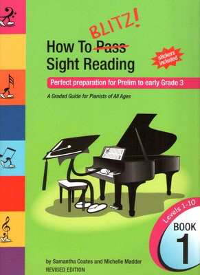 How To Blitz Sight Reading Book 1 - Perfect preparation for Prelim to early Grade 3 - Piano Samantha Coates BlitzBooks Publications - Adlib Music