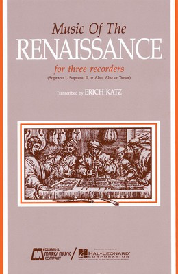 Music of the Renaissance - Score & Parts - Various - Recorder Edward B. Marks Music Company Recorder Ensemble