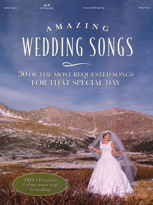 Amazing Wedding Songs - 30 of the Most Requested Songs for That Special Day - Various - Guitar|Piano|Vocal Brentwood-Benson Piano, Vocal & Guitar /CD