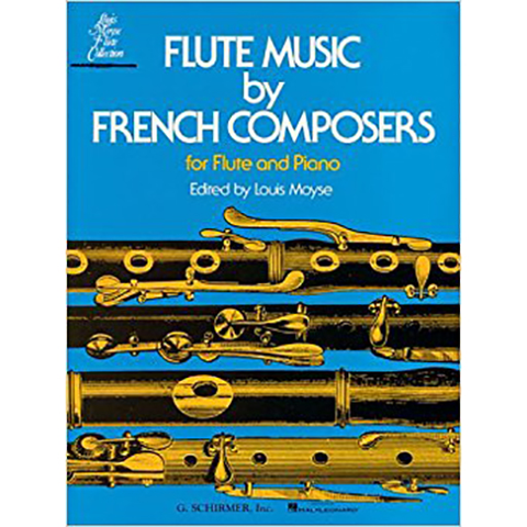 Flute Music by French Composers - for Flute & Piano - Various - Flute G. Schirmer, Inc.