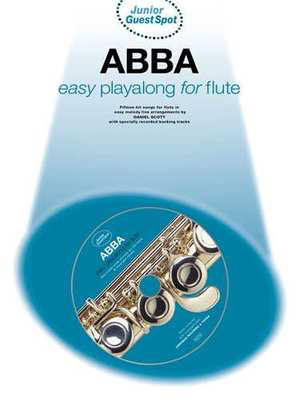 Junior Guest Spot: ABBA - Easy Playalong for Flute - Flute Wise Publications - Adlib Music